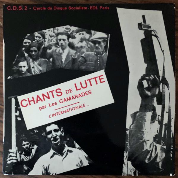 """LES CAMARADES Chants De Lutte (E.D.I Cercle Du Disque Socialiste - France original) (VG+) 7"""""""