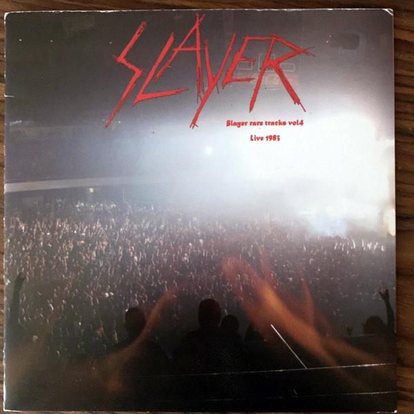 "SLAYER Slayer Rare Tracks Vol 4: Live 1983 (No label - USA) (VG+) 7"""