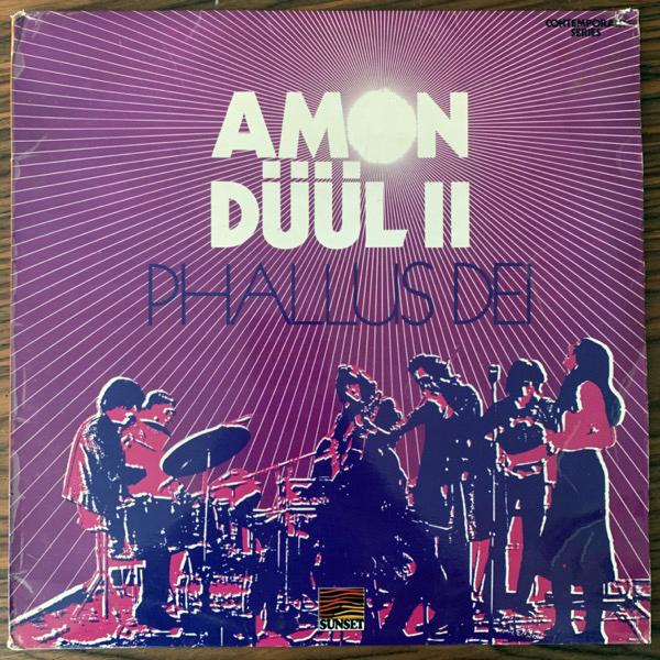 AMON DÜÜL II Phallus Dei (Sunset - UK 1972 reissue) (VG) (NWW List) LP