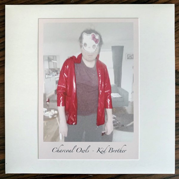 CHARCOAL OWLS Kid Brother (I Dischi Del Barone - Sweden original) (NEW) 7""