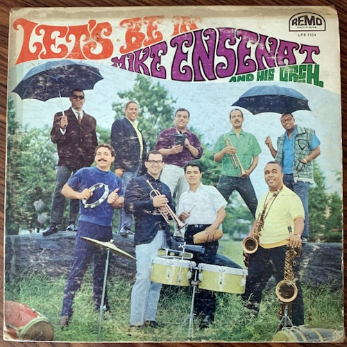 MIKE ENSENAT AND HIS ORCH. Let's Be In (Remo - USA original) (G) LP