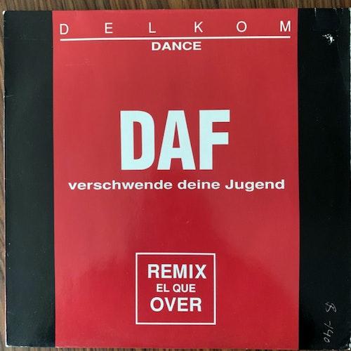 """DAF (Deutsch Amerikanische Freundschaft) Verschwende Deine Jugend (Virgin - Germany original) (VG) 12"""""""
