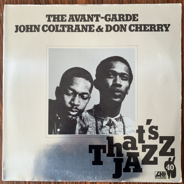 JOHN COLTRANE & DON CHERRY The Avant-Garde (Atlantic - Germany 1978 reissue) (VG/VG+) LP