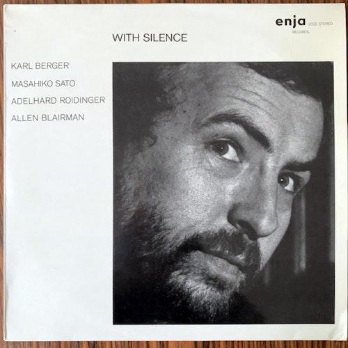 KARL BERGER, MASAHIKO SATO, ADELHARD ROIDINGER, ALLEN BLAIRMAN With Silence (Enja - Germany original) (EX) LP