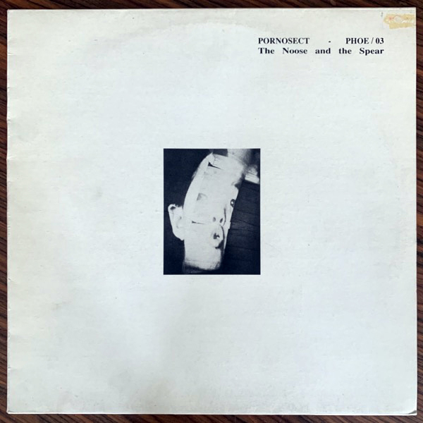 PORNOSECT The Noose And The Spear (Parade Amoureuse - UK original) (VG+/VG) LP