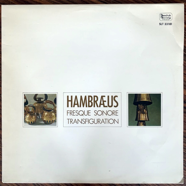 BENGT HAMBRAEUS Fresque Sonore / Transfiguration (Swedish Society Discofil - Sweden original) (VG+) LP