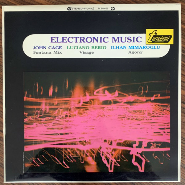 JOHN CAGE, LUCIANO BERIO, ILHAN MIMAROGLU Electronic Music (Turnabout - UK original) (EX/NM) LP