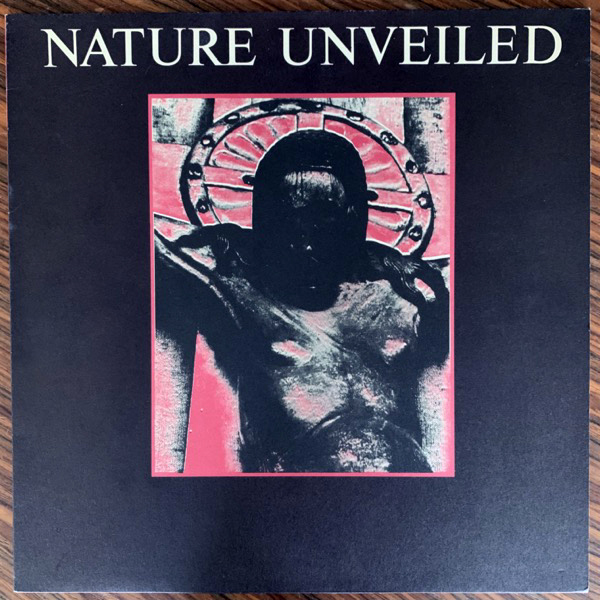 CURRENT 93 Nature Unveiled (L.A.Y.L.A.H. Antirecords - Belgium original) (EX) LP