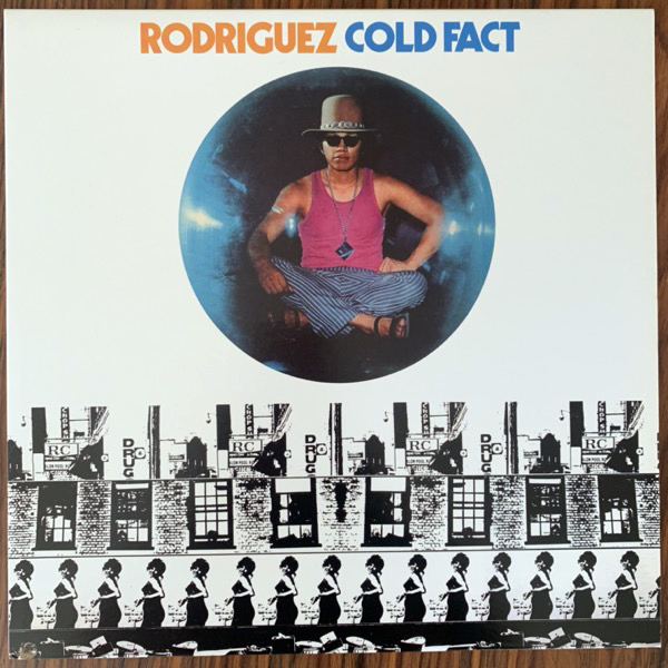 RODRIGUEZ Cold Fact (Light In the Attic - USA reissue) (NM) LP