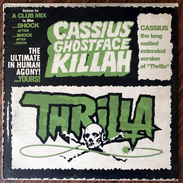 "CASSIUS, GHOSTFACE KILLAH Thrilla (Virgin - France original) (VG+/EX) 12"""