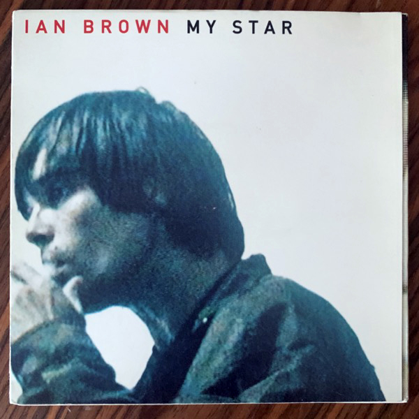 IAN BROWN My Star (Polydor - UK original) (VG+) 7""