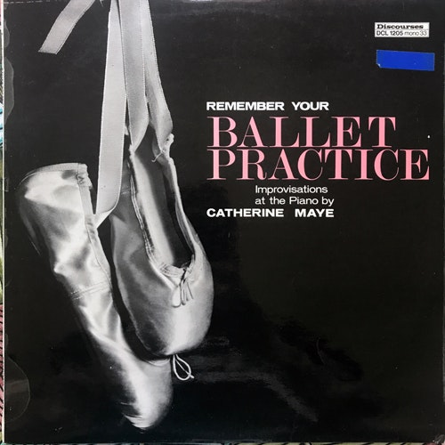 CATHERINE MAYE Remember Your Ballet Practice (Discourses - UK original) (VG+) LP