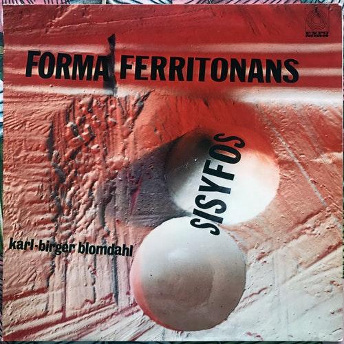 KARL-BIRGER BLOMDAHL Forma Ferritonans - Sisyfos (Expo Norr - Sweden original) (EX) LP