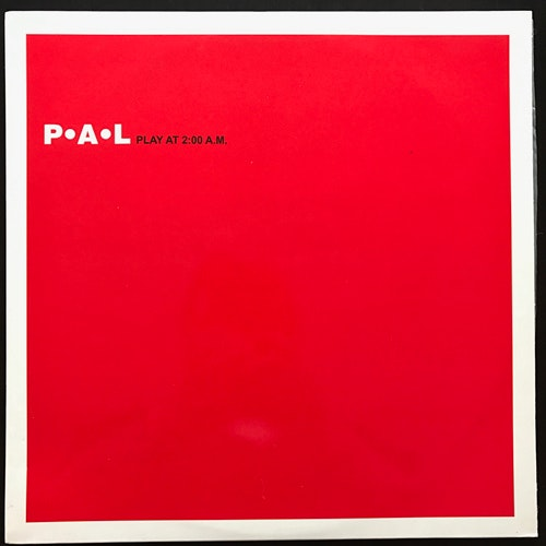 P·A·L ‎Play At 2:00 A.M. (MHz - Germany original) (NM) 12""