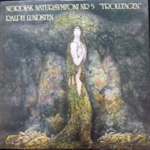 RALPH LUNDSTEN Nordisk Natursymfoni Nr 5 Trolltagen/Dreamscape (Harvest - Sweden original) (EX) LP