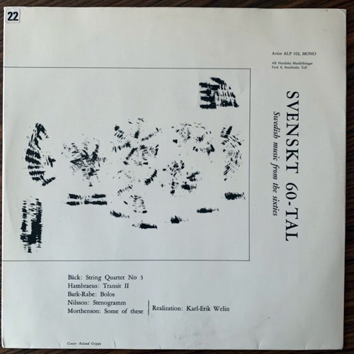 SVEN-ERIK BÄCK, BENGT HAMBRAEUS, JAN BARK, FOLKE RABE, BO NILSSON, JAN W. MORTHENSON Svenskt 60-Tal: Swedish Music From The Sixties (Artist - Sweden original) (VG+/VG) LP