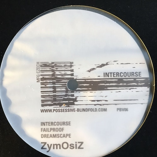 ZYMOSIZ/EXCLIPSECT Intercourse (Possessive Blindfold - USA original) (VG/NM) 10""