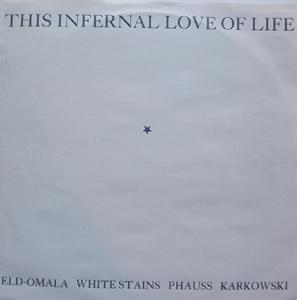 VARIOUS This Infernal Love Of Life (TOPYSCAN - Sweden original) (VG/EX) LP