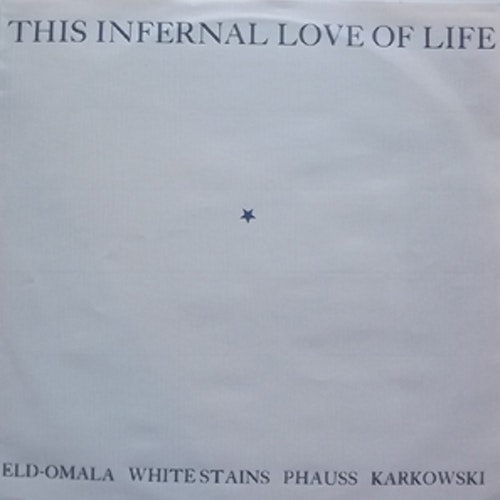 VARIOUS This Infernal Love Of Life (TOPYSCAN - Sweden original) (VG/EX) LP