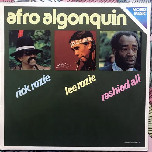 RICK ROZIE, LEE ROZIE, RASHIED ALI Afro Algonquin (Moers - Germany original) (EX) LP