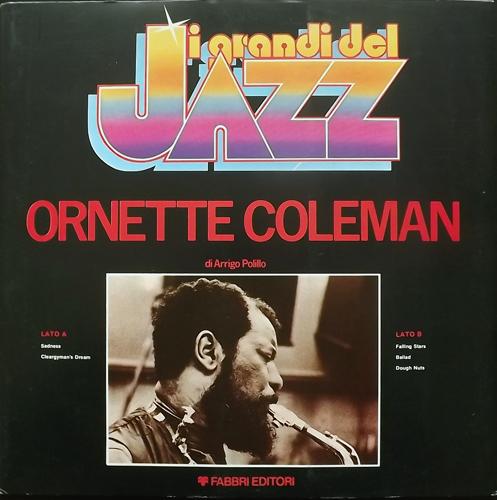 ORNETTE COLEMAN I Grandi Del Jazz (Fabbri Editori - Italy repress) (EX/NM) LP