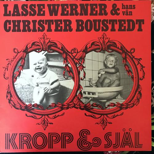 LASSE WERNER & HANS VÄN CHRISTER BOUSTEDT Kropp & Själ (Dragon - Sweden original) (EX) LP