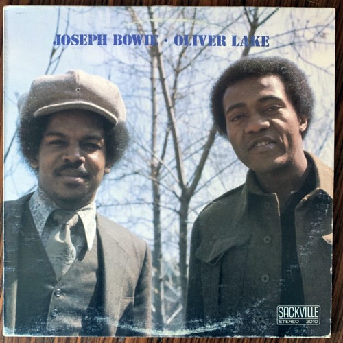 JOSEPH BOWIE, OLIVER LAKE Joseph Bowie • Oliver Lake (Sackville - USA original) (VG+/EX) LP