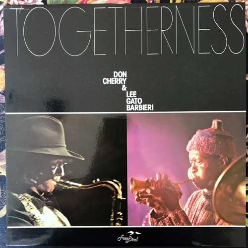 DON CHERRY & LEE GATO BARBIERI Togetherness (Free Bird - France reissue) (VG+/NM) LP