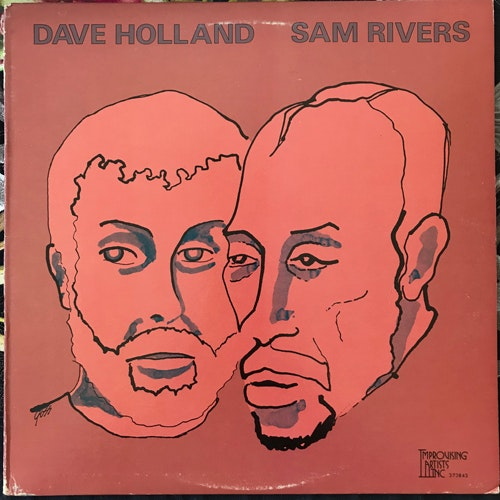DAVE HOLLAND, SAM RIVERS Dave Holland, Sam Rivers (Improvising Artists - USA original) (VG+) LP