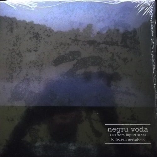 NEGRU VODA From Liquid Steel To Frozen Metal (Blue vinyl) (Cold Meat Industry - Sweden original) (SS) 7""