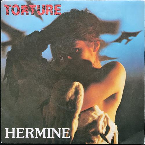 "HERMINE Torture (Salomé Discs - UK original) (VG+) 7"""