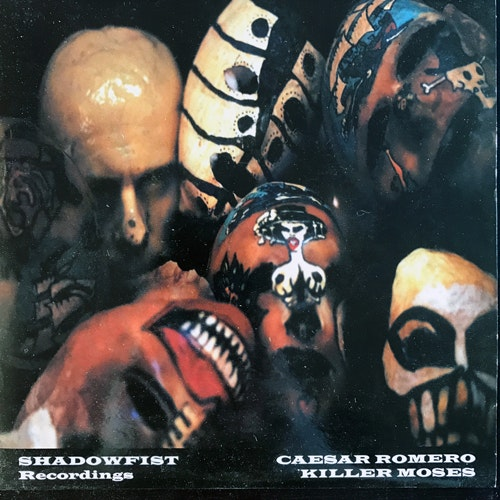 CAESAR ROMERO/KILLER MOSES Split (Shadowfist - UK original) (EX/NM) 7""