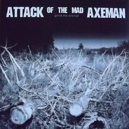 ATTACK OF THE MAD AXEMAN Grind The Enimal (Regurgitated Semen - Germany original) (VG+/NM) LP