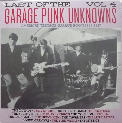 VARIOUS Last Of The Garage Punk Unknowns Vol 4 (American Teenage Garage Hoot! 1965-1967) (Crypt - Germany original) (NEW) LP