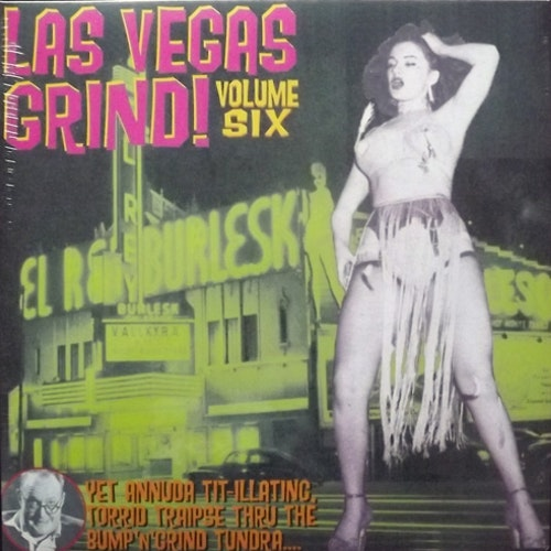 VARIOUS Las Vegas Grind Volume 6 (Strip - USA reissue) (NEW) LP