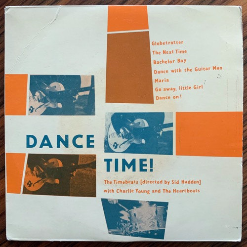 TIMEBEATS, the DIRECTED BY SID HADDEN WITH CHARLIE YOUNG AND THE HEARTBEATS Dance Time (Gala - Sweden original) (VG/VG-) 7""