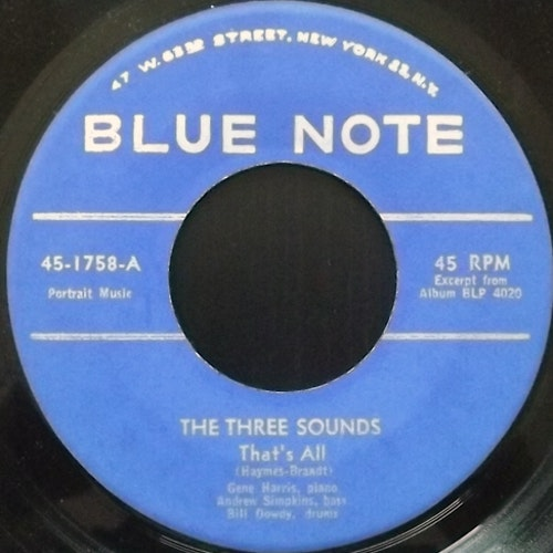 THREE SOUNDS, the That's All (Blue Note - USA original) (VG+) 7""