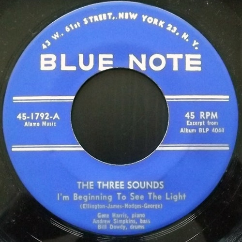 THREE SOUNDS, the I'm Beginning To See The Light (Blue Note - USA original) (VG+) 7""