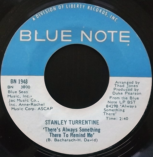 STANLEY TURRENTINE There's Always Something There To Remind Me (Blue Note - USA original) (VG) 7""