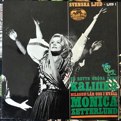 "MONICA ZETTERLUND Kalinka (Svenska Ljud - Sweden original) (VG+/VG) 7"""