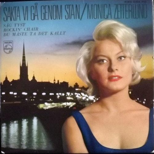 """MONICA ZETTERLUND Sakta Vi Gå Genom Stan (Philips - Sweden original) (EX/VG) 7"""""""