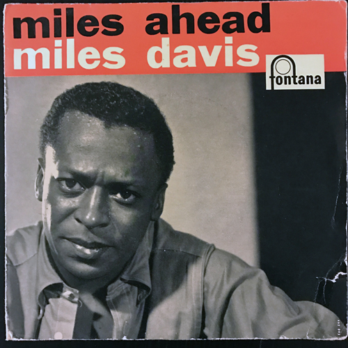 "MILES DAVIS Miles Ahead (Fontana - Holland original) (VG-/VG) 7"""