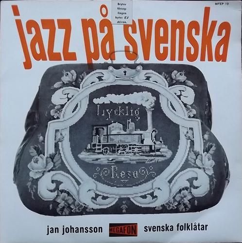 """JAN JOHANSSON Jazz På Svenska (Megafon - Sweden original) (VG/VG+) 7"""""""