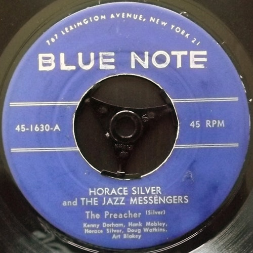 HORACE SILVER AND THE JAZZ MESSENGERS The Preacher (Blue Note - USA original) (VG-) 7""