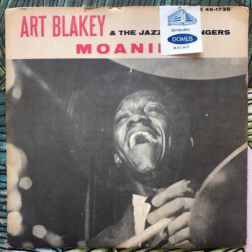 """ART BLAKEY & THE JAZZ MESSENGERS Moanin' (Blue Note - Sweden original) (VG) 7"""""""