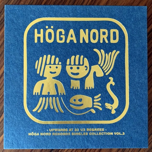 "VARIOUS Upward in 33 1/3 Degrees - Höga Nord Rekords Singles Collection Vol.3 (Höga Nord - Sweden original) (NEW) 10x7"" BOX"