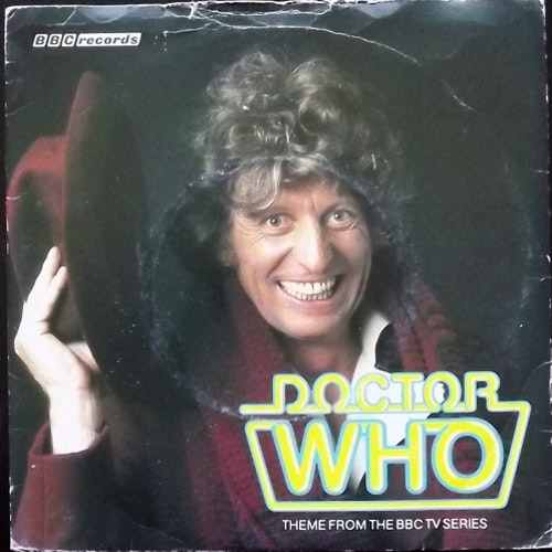 """SOUNDTRACK Peter Howell And The BBC Radiophonic Workshop – Doctor Who (BBC - UK original) (G/VG) 7"""""""