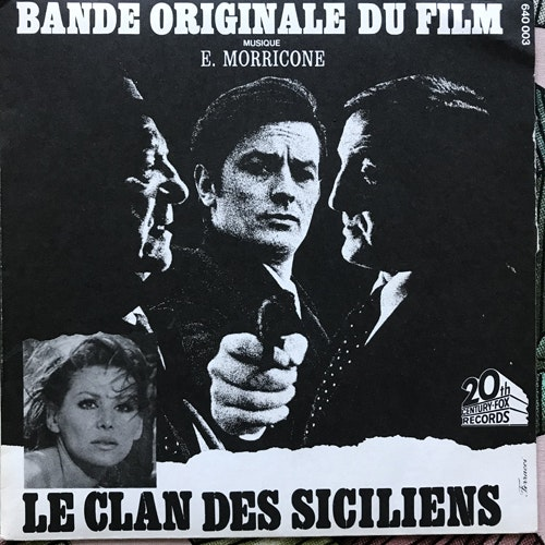 "SOUNDTRACK Ennio Morricone – Bande Originale Du Film Le Clan Des Siciliens (20th Century Fox - France original) (VG+) 7"""