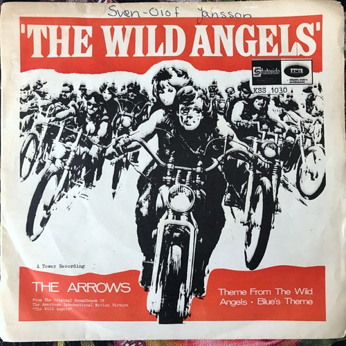 SOUNDTRACK The Arrows ‎– Theme From The Wild Angels (Stateside - Sweden original) (VG) 7""