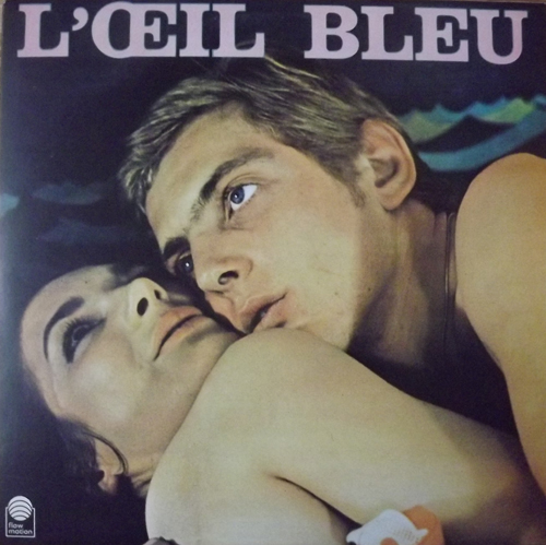 SOUNDTRACK L'Oeil Bleu (Flow Motion - Switzerland reissue) (EX/NM) LP